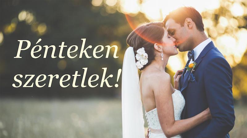 Esküvő pénteken! – Jobb-e a pénteki esküvő?